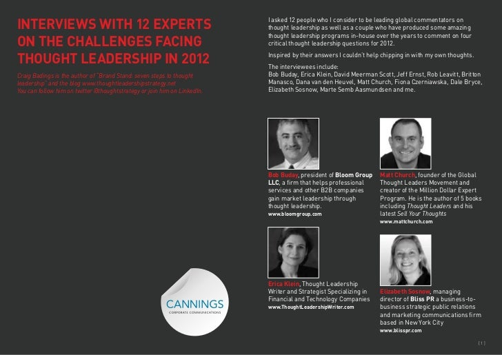 INTERVIEWS WITH 12 EXPERTS                                                I asked 12 people who I consider to be leading g...