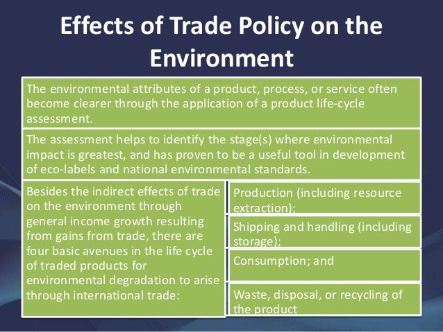 Environmental Impact Of Trade Liberalisation In India Essay