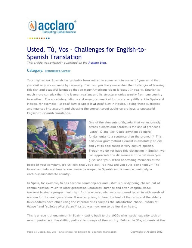 Usted, Tú, Vos - Challenges for English-to-Spanish TranslationThis article was originally published on the Acclaro blog.Ca...