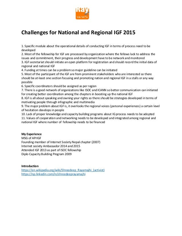 Challenges for National and Regional IGF 2015 1. Specific module about the operational details of conducting IGF in terms ...
