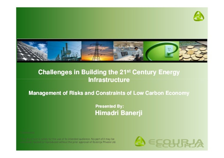 Challenges in Building the 21st Century Energy                               Infrastructure       Management of Risks and ...