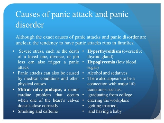 Anxiety disorders and attacks