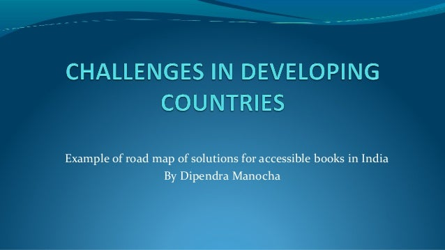 Example of road map of solutions for accessible books in India By Dipendra Manocha