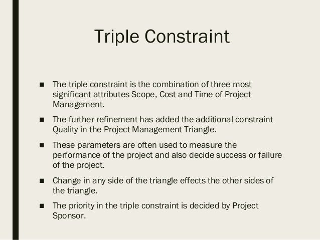The triple constraint of project management essay