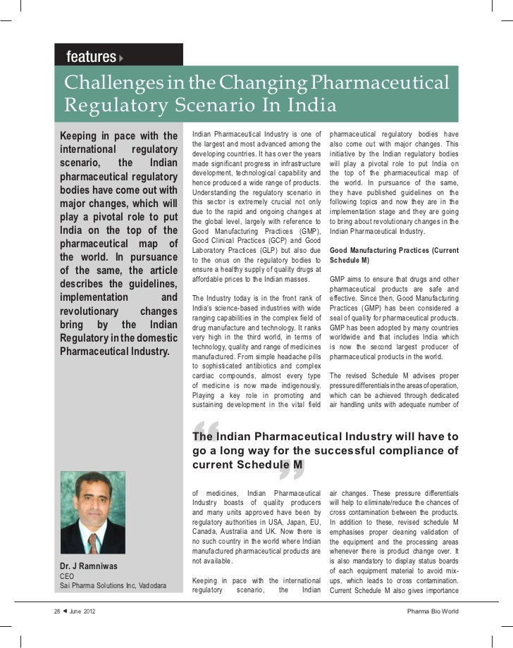 Challenges in the Changing Pharmaceutical   Regulatory Scenario In India Keeping in pace with the             Indian Pharm...