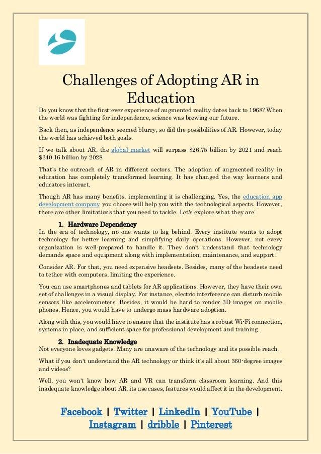 Facebook | Twitter | LinkedIn | YouTube | Instagram | dribble | Pinterest Challenges of Adopting AR in Education Do you kn...