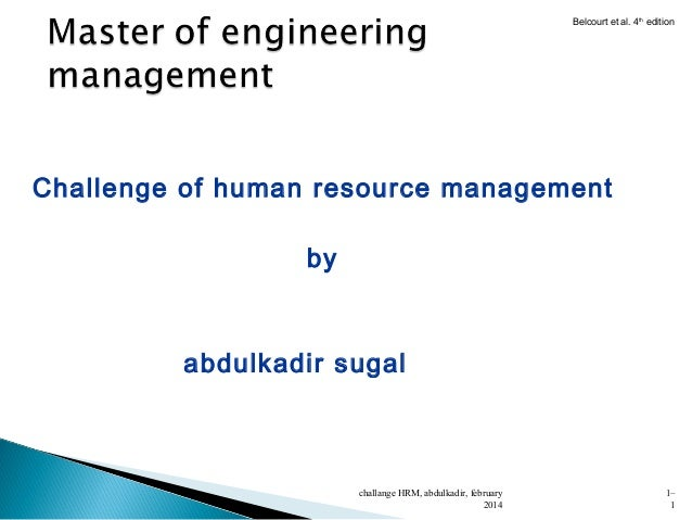 Belcourt et al. 4th edition  Challenge of human resource management by  abdulkadir sugal  challange HRM, abdulkadir, febru...