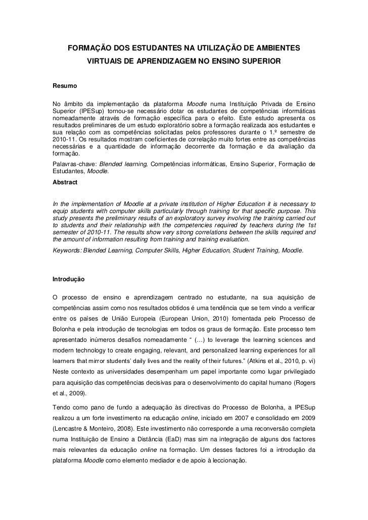 FORMAÇÃO DOS ESTUDANTES NA UTILIZAÇÃO DE AMBIENTES                 VIRTUAIS DE APRENDIZAGEM NO ENSINO SUPERIORResumoNo âmb...
