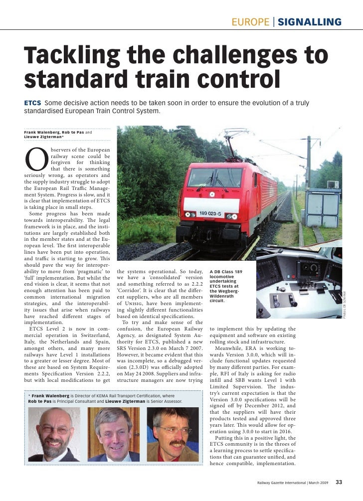 euRope | signalling   Tackling the challenges to standard train control ETCs Some decisive action needs to be taken soon i...