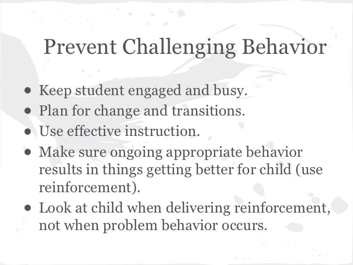 behaviors in the classroom Challenging behaviors come in many shapes and sizes some children have tantrums, others may go hide in a corner and some may even get extremely.