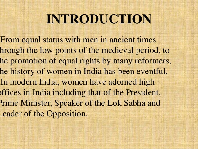 essay on changing status of women in india Quotations concerning the status of women world religions  about women quotations by and about women,  women are systematically degraded by receiving the .