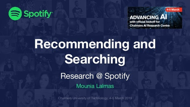 Recommending and Searching (Research @ Spotify)