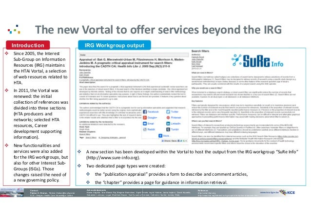 The new Vortal to offer services beyond the IRG  Since 2005, the Interest Sub-Group on Information Resources (IRG) mainta...