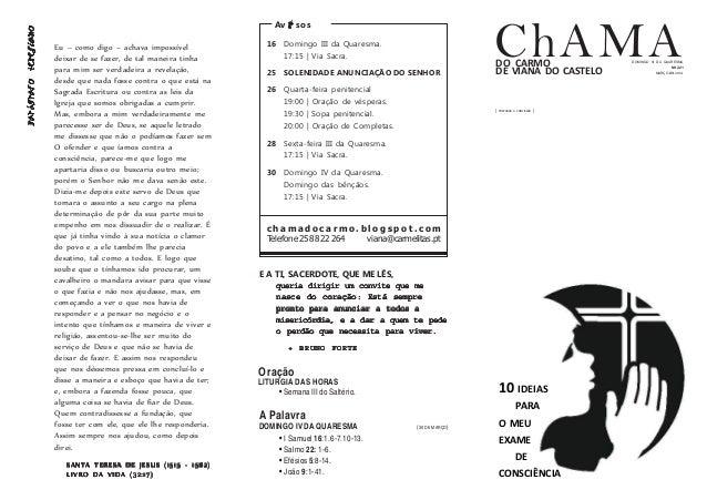 ChAMADO CARMO DE VIANA DO CASTELO 16 Domingo III da Quaresma. 17:15 | Via Sacra. 25 SOLENIDADE ANUNCIAÇÃO DO SENHOR 26 Qua...