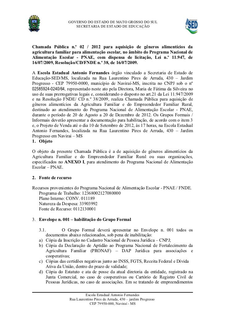 GOVERNO DO ESTADO DE MATO GROSSO DO SUL                      SECRETARIA DE ESTADO DE EDUCAÇÃOChamada Pública n.º 02 / 2012...
