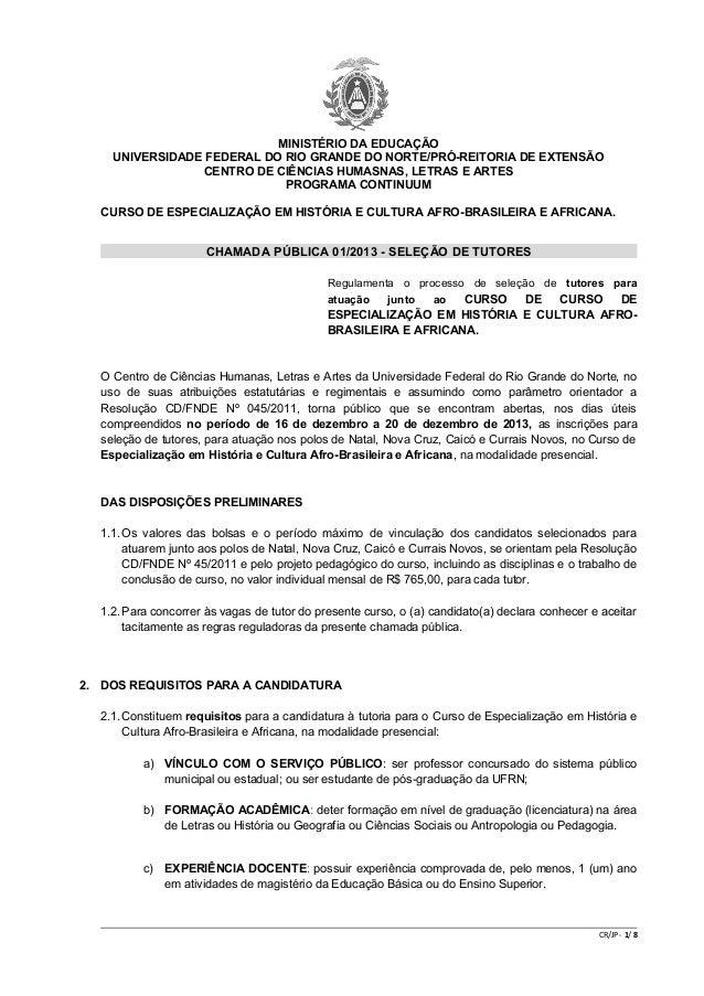 MINISTÉRIO DA EDUCAÇÃO UNIVERSIDADE FEDERAL DO RIO GRANDE DO NORTE/PRÓ-REITORIA DE EXTENSÃO CENTRO DE CIÊNCIAS HUMASNAS, L...