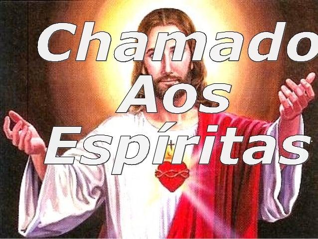 • Quais as 6 bases do espiritismo? • 1º Crença em um Deus único. • 2º Da existência dos espíritos. • 3º Reencarnação. • 4º...