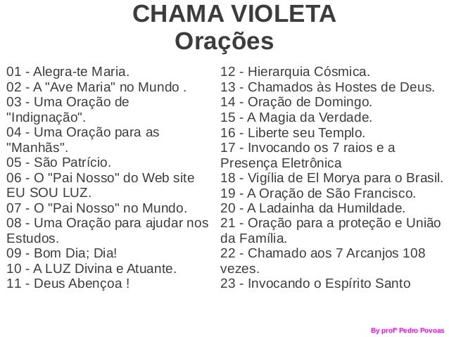 """CHAMA VIOLETA                     Orações01 - Alegra-te Maria.             12 - Hierarquia Cósmica.02 - A """"Ave Maria"""" no M..."""