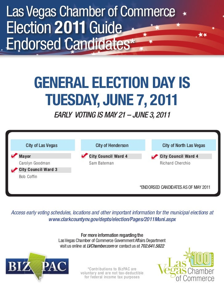 Las Vegas Chamber of CommerceElection 2011 GuideEndorsed Candidates*            GENERAL ELECTION DAY IS             TUESDA...