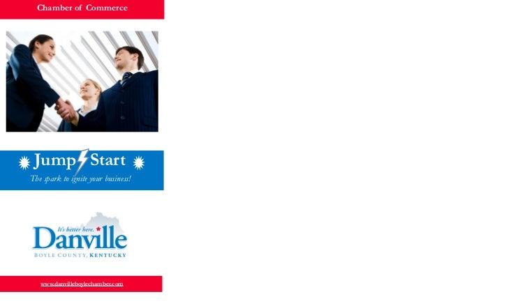 Chamber of Commerce Jump StartThe spark to ignite your business!   www.danvilleboylechamber.com