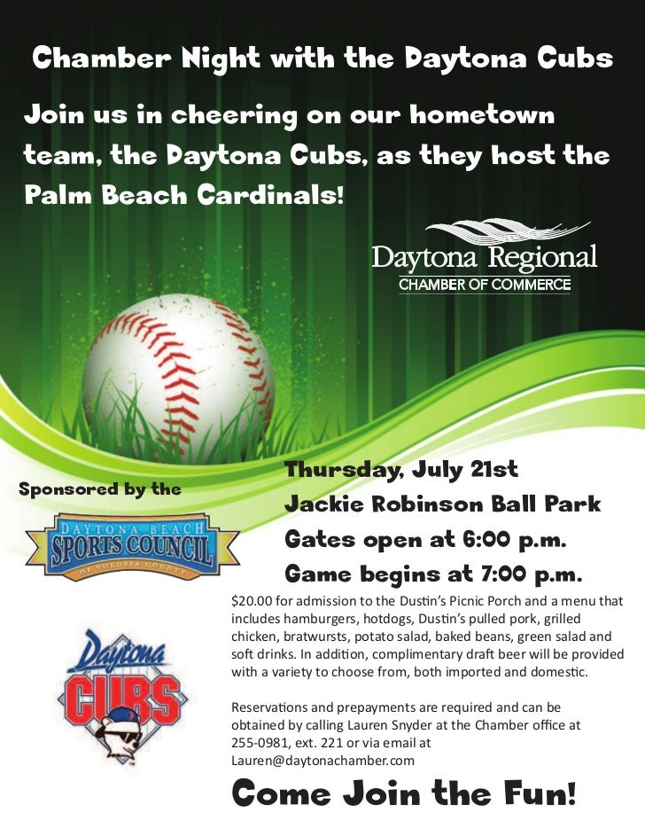 Chamber Night with the Daytona CubsJoin us in cheering on our hometownteam, the Daytona Cubs, as they host thePalm Beach C...