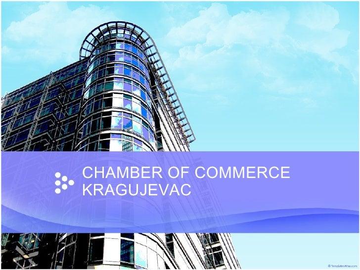 CHAMBER OF COMMERCE KRAGUJEVAC