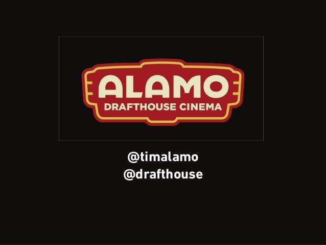 @timalamo @drafthouse