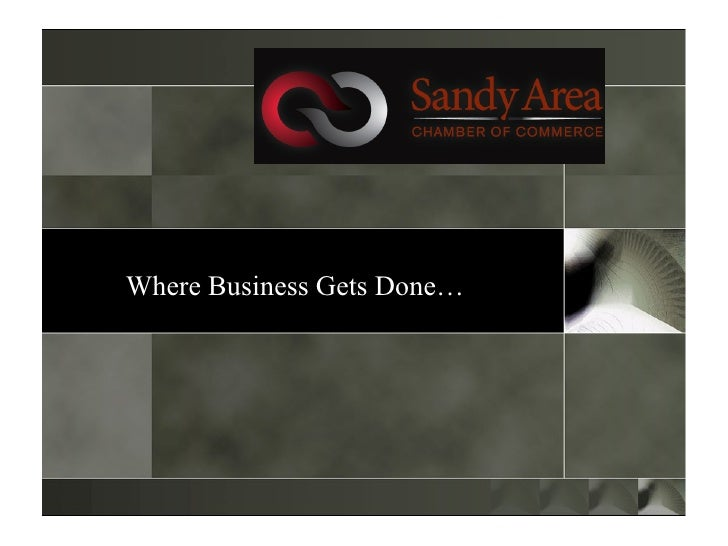 Where Business Gets Done…