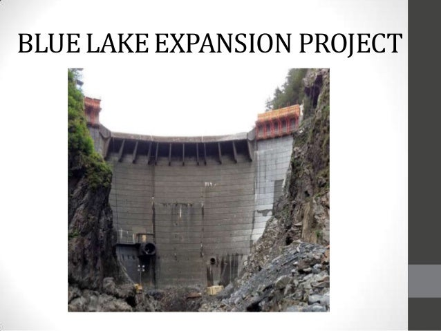BLUELAKEEXPANSION PROJECT