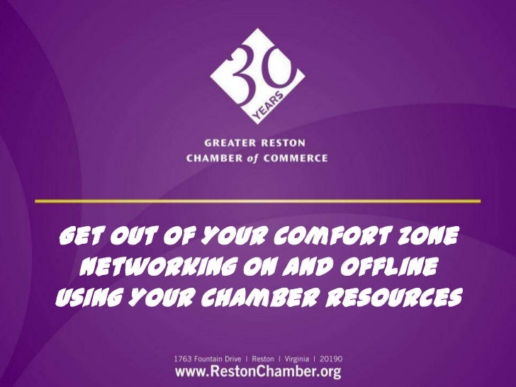 Get Out of Your Comfort Zone  Networking On and OfflineUsing Your Chamber Resources