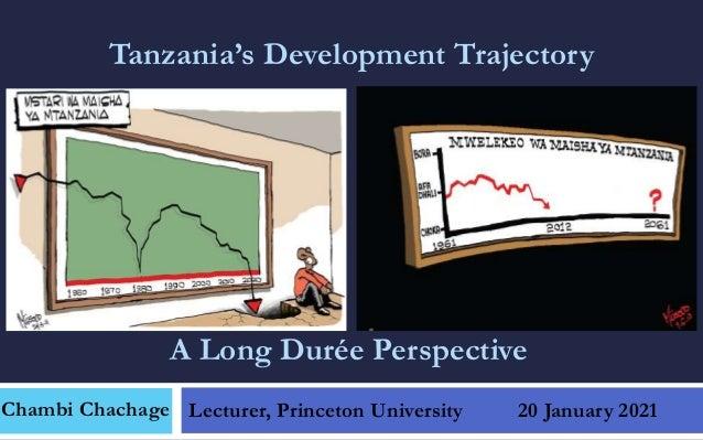 Tanzania's Development Trajectory: A Long Durée Perspective
