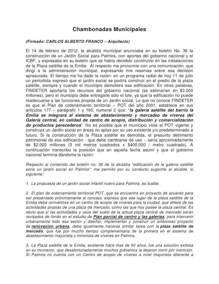 Chambonadas Municipales(Firmado: CARLOS ALBERTO FRANCO – Arquitecto)El 14 de febrero de 2012, la alcaldía municipal anunci...
