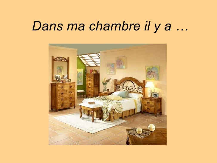 Furniture in the bedroom in french for Chambre in french