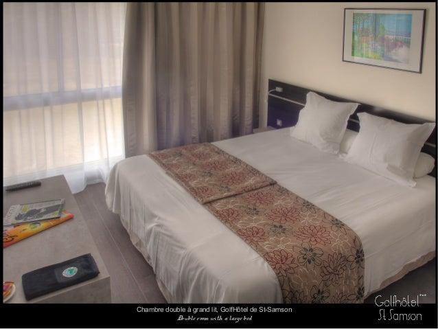 Chambre double à grand lit, GolfHôtel de St-Samson Double room with a large bed