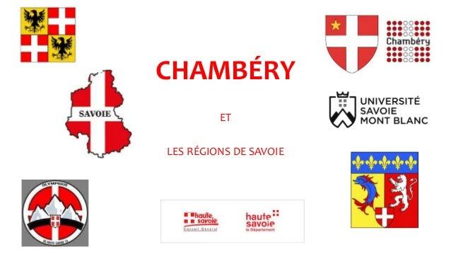 CHAMBÉRY ET LES RÉGIONS DE SAVOIE