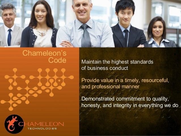 Maintain the highest standards of business conduct Provide value in a timely, resourceful, and professional manner Demonst...
