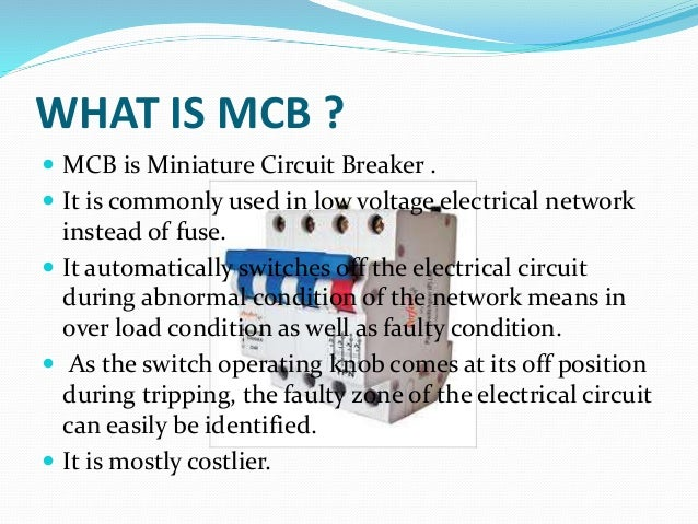 a description of how a circuit breaker works and its design to disconnect the current Magnetic circuit breaker magnetic circuit  two and four pole breakers are used when there is a need to disconnect  air circuit breaker—rated current up.