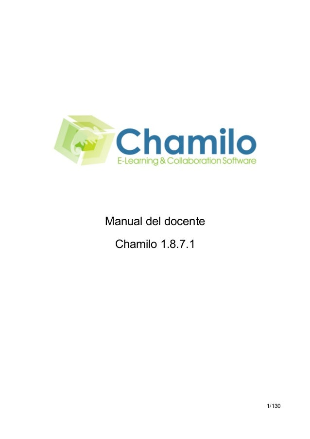 Manual del docente Chamilo 1.8.7.1  1/130