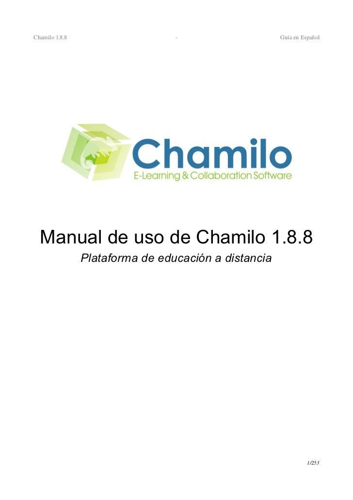 Chamilo1.8.8                                      GuíaenEspañol  Manual de uso de Chamilo 1.8.8                Plata...