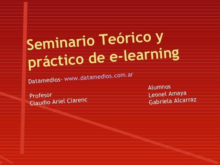 S eminario Teórico yp ráctico de e-learning                             om.a   r               w.datamedios.cDatamedios- w...