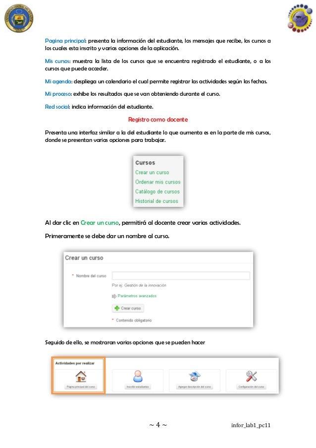 ~ 4 ~ infor_lab1_pc11 Pagina principal: presenta la información del estudiante, los mensajes que recibe, los cursos a los ...