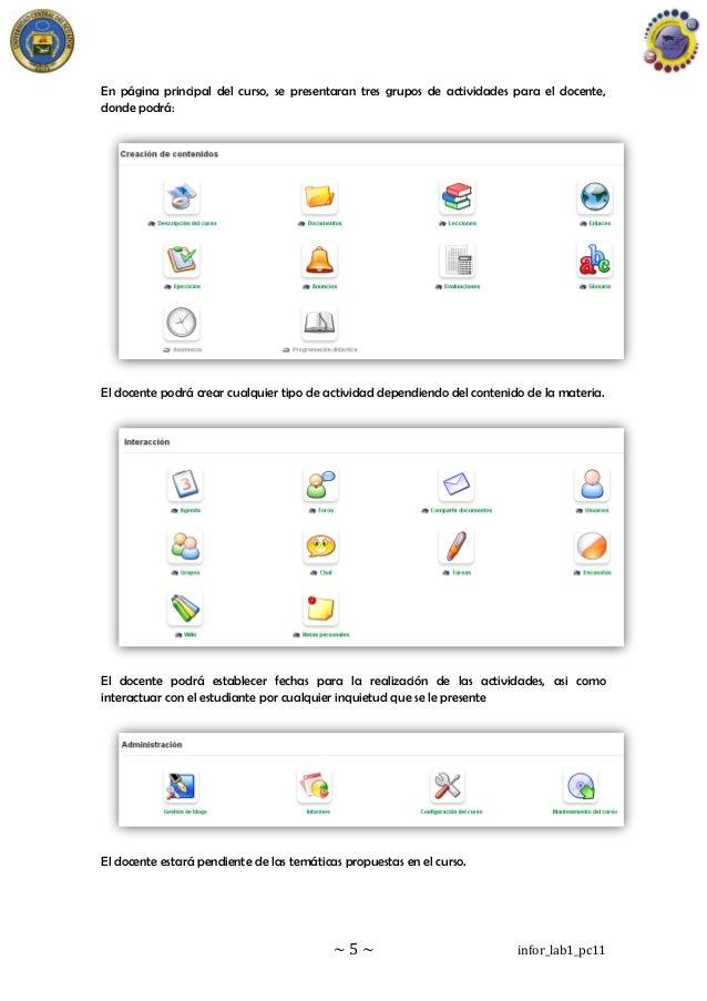 ~ 5 ~ infor_lab1_pc11 En página principal del curso, se presentaran tres grupos de actividades para el docente, donde podr...