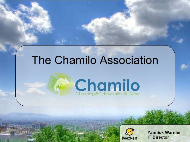 The Chamilo Association Yannick Warnier IT Director
