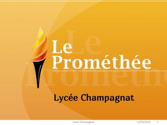 Lycée Champagnat 21/01/2014Lycée Champagnat 1