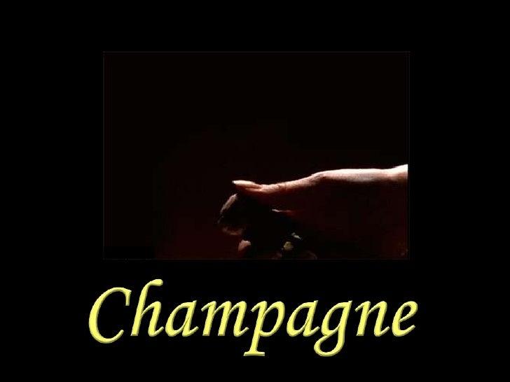 Champagne <br />
