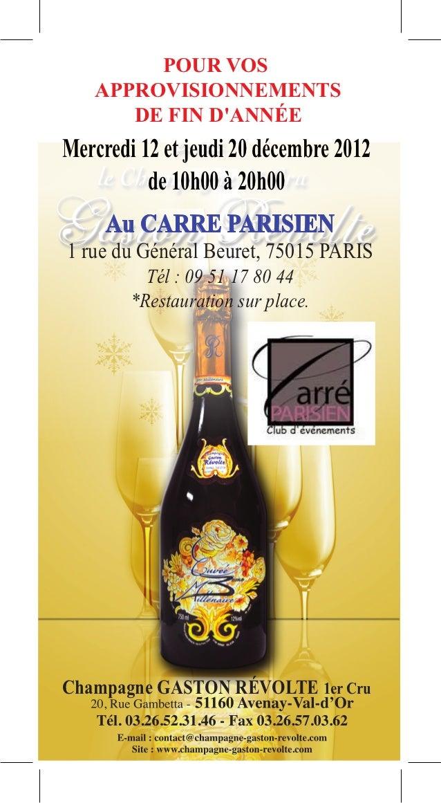 POUR VOS   APPROVISIONNEMENTS      DE FIN DANNÉEMercredi 12 et jeudi 20 décembre 2012          de 10h00 à 20h00     Au CAR...