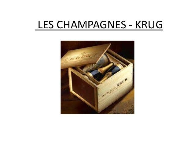 LES CHAMPAGNES - KRUG