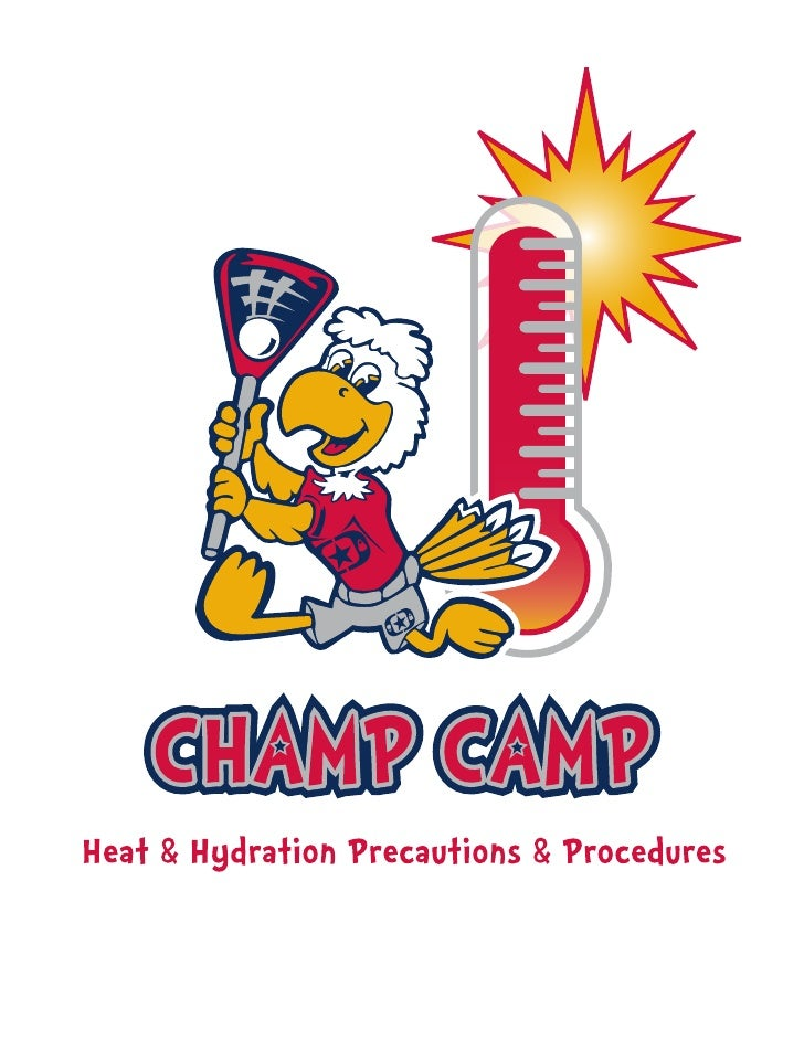 Keep Your Athletes Well-Hydrated & Pay AttentionThe Champ Camp Staff is concerned about the health and safety of all of ou...