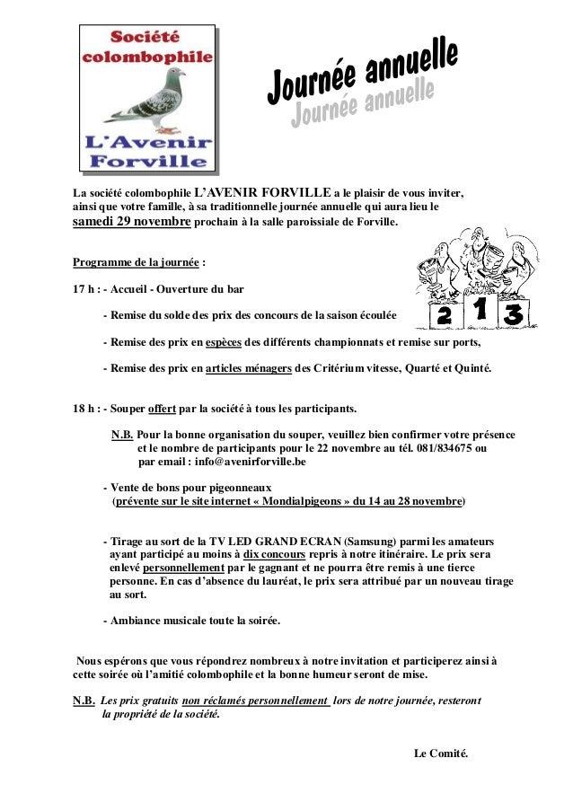 La société colombophile L'AVENIR FORVILLE a le plaisir de vous inviter,  ainsi que votre famille, à sa traditionnelle jour...