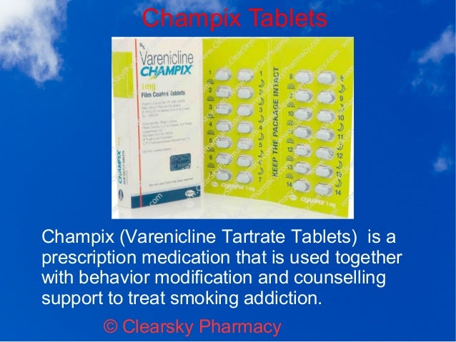 Champix Varenicline Tartrate Tablets